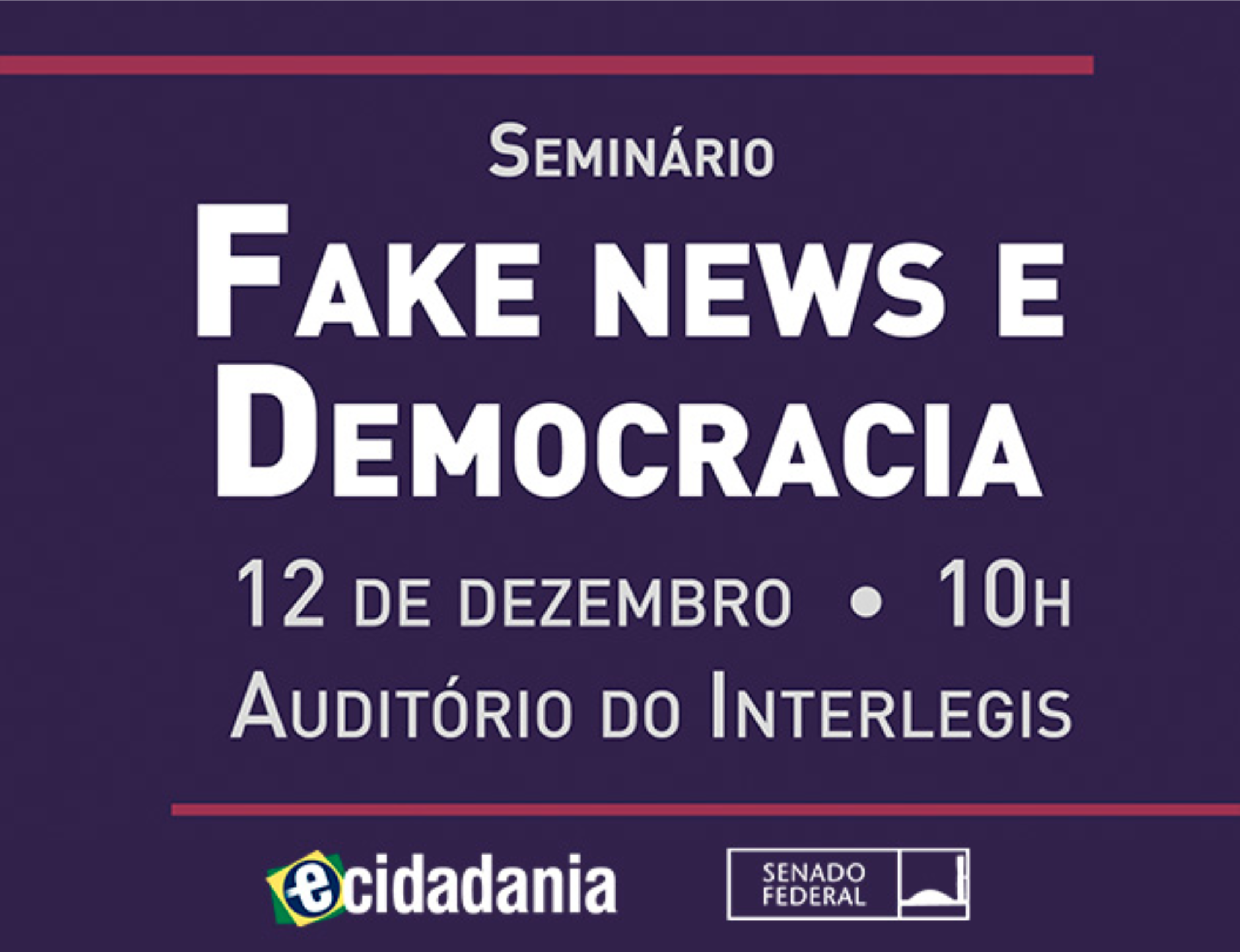 "Inscreva-se no seminário ""Fake news e democracia"""