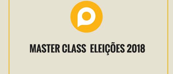 Master Class Eleições 2018