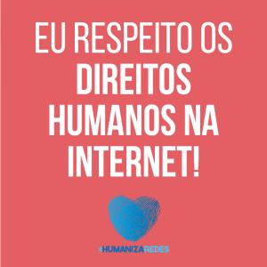 Eu respeito os Direitos Humanos na Internet